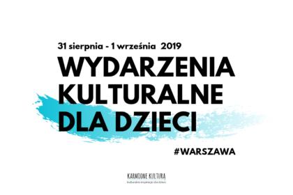 Wydarzenia kulturalne dla dzieci w Warszawie (11)