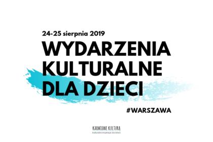 Wydarzenia kulturalne dla dzieci w Warszawie (9)