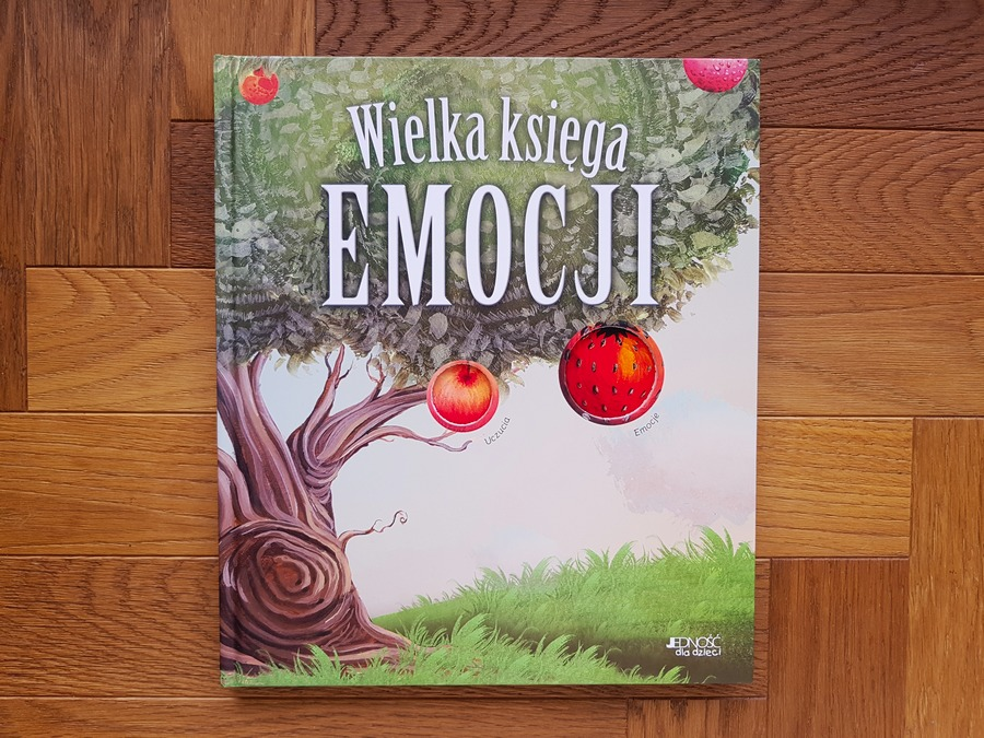 wielka księga emocji - książki dla dzieci o emocjach i uczuciach